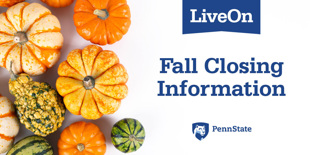 "picture of various squash with headline ""Fall Closing Information"" and the Penn State logo"