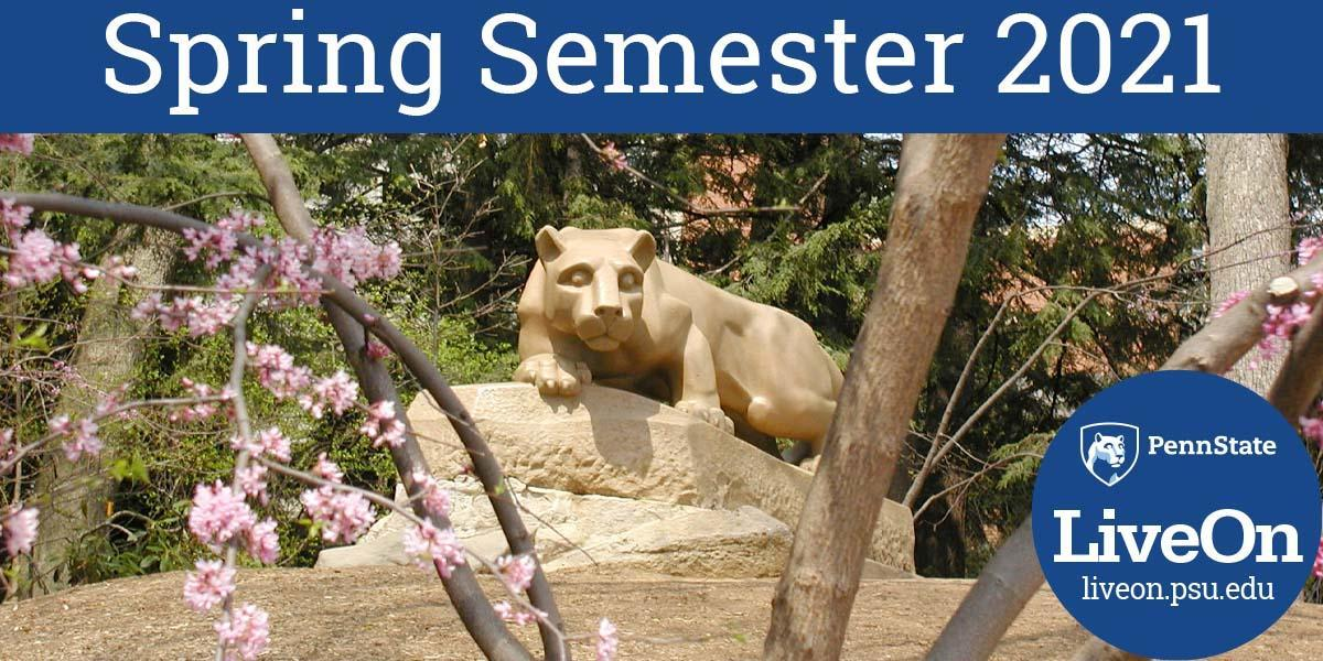 "Lion Shrine in spring with headline ""Spring Semester 2021"""